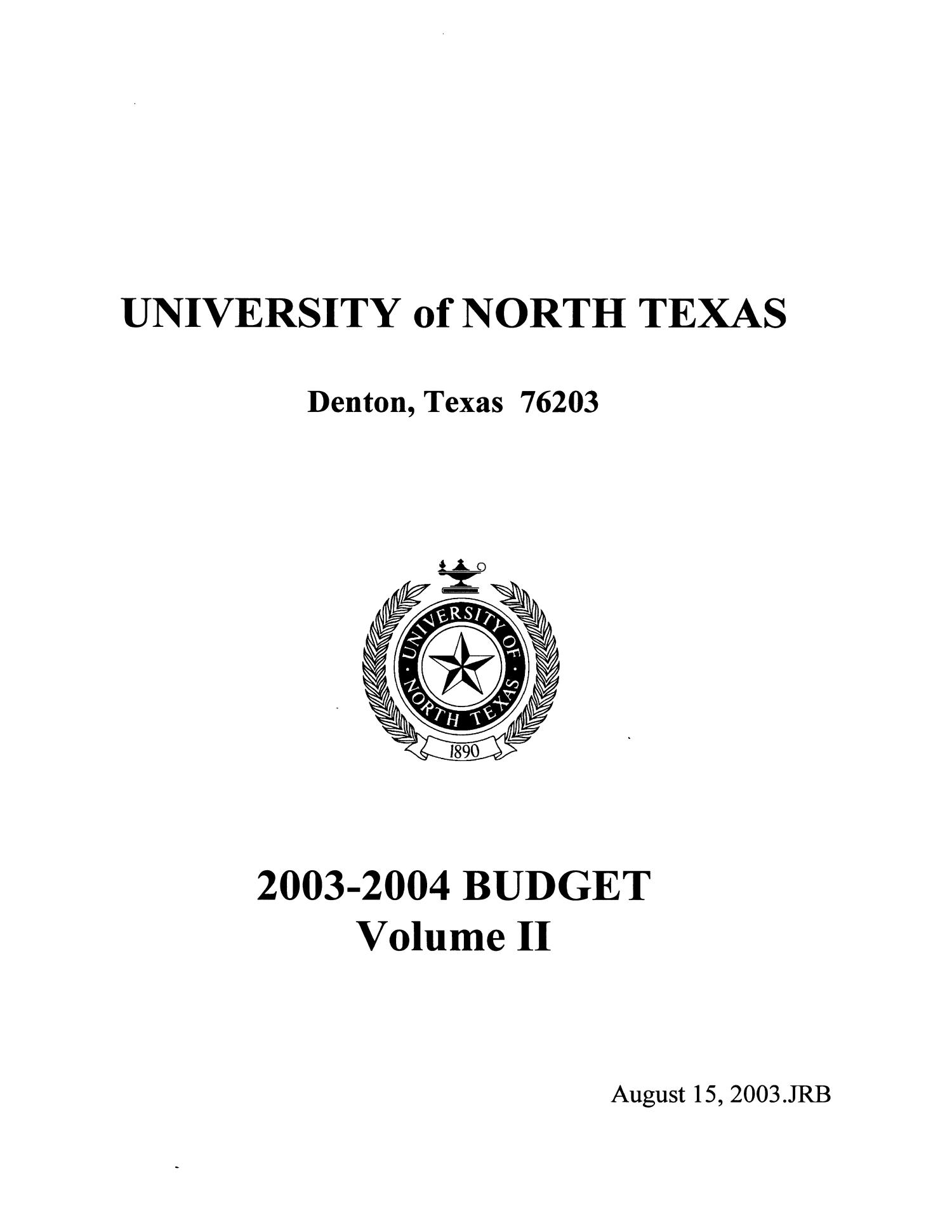 University of North Texas Budget: 2003-2004, Volume 2                                                                                                      Title Page