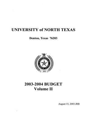 University of North Texas Budget: 2003-2004, Volume 2