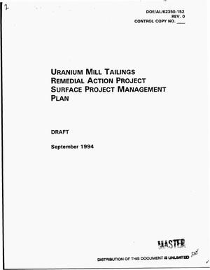 Primary view of Uranium Mill Tailings Remedial Action Project surface project management plan