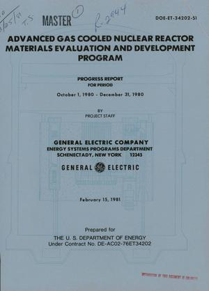 Primary view of Advanced Gas Cooled Nuclear Reactor Materials Evaluation and Development Program. Progress Report for Period October 1, 1980-December 31, 1980.