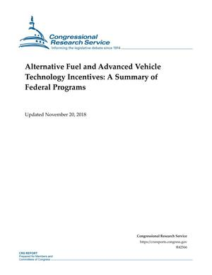 Primary view of object titled 'Alternative Fuel and Advanced Vehicle Technology Incentives: A Summary of Federal Programs'.