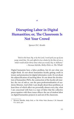 Disrupting Labor in Digital Humanities; or, The Classroom Is Not Your Crowd