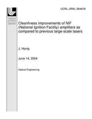 Primary view of object titled 'Cleanliness improvements of NIF (National Ignition Facility) amplifiers as compared to previous large-scale lasers'.