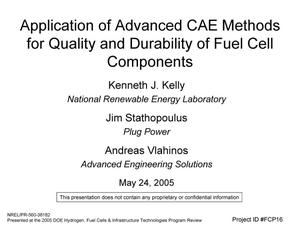 Primary view of object titled 'Application of Advanced CAE Methods for Quality and Durability of Fuel Cell Components'.