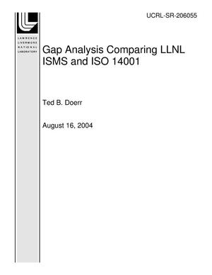 Primary view of Gap Analysis Comparing LLNL ISMS and ISO 14001