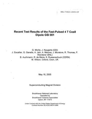 Primary view of object titled 'RECENT TEST RESULTS OF THE FAST-PULSED 4 T COS DIPOLE GSI 001.'.