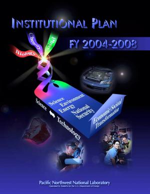 Primary view of object titled 'Pacific Northwest National Laboratory Institutional Plan FY 2004-2008'.