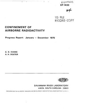 Primary view of Confinement of airborne radioactivity. Progress report: January--December 1975