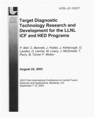 Primary view of object titled 'Target Diagnostic Technology Research and Development for the LLNL ICF and HED Programs'.