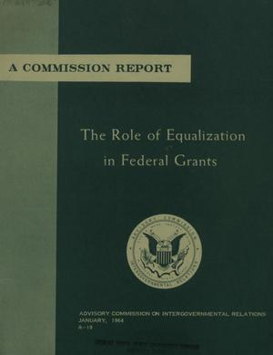 Primary view of object titled 'The role of equalization in Federal grants'.