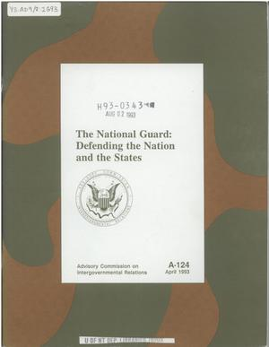Primary view of object titled 'The National Guard : defending the nation and the states'.
