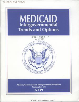 Primary view of object titled 'Medicaid : intergovernmental trends and options'.