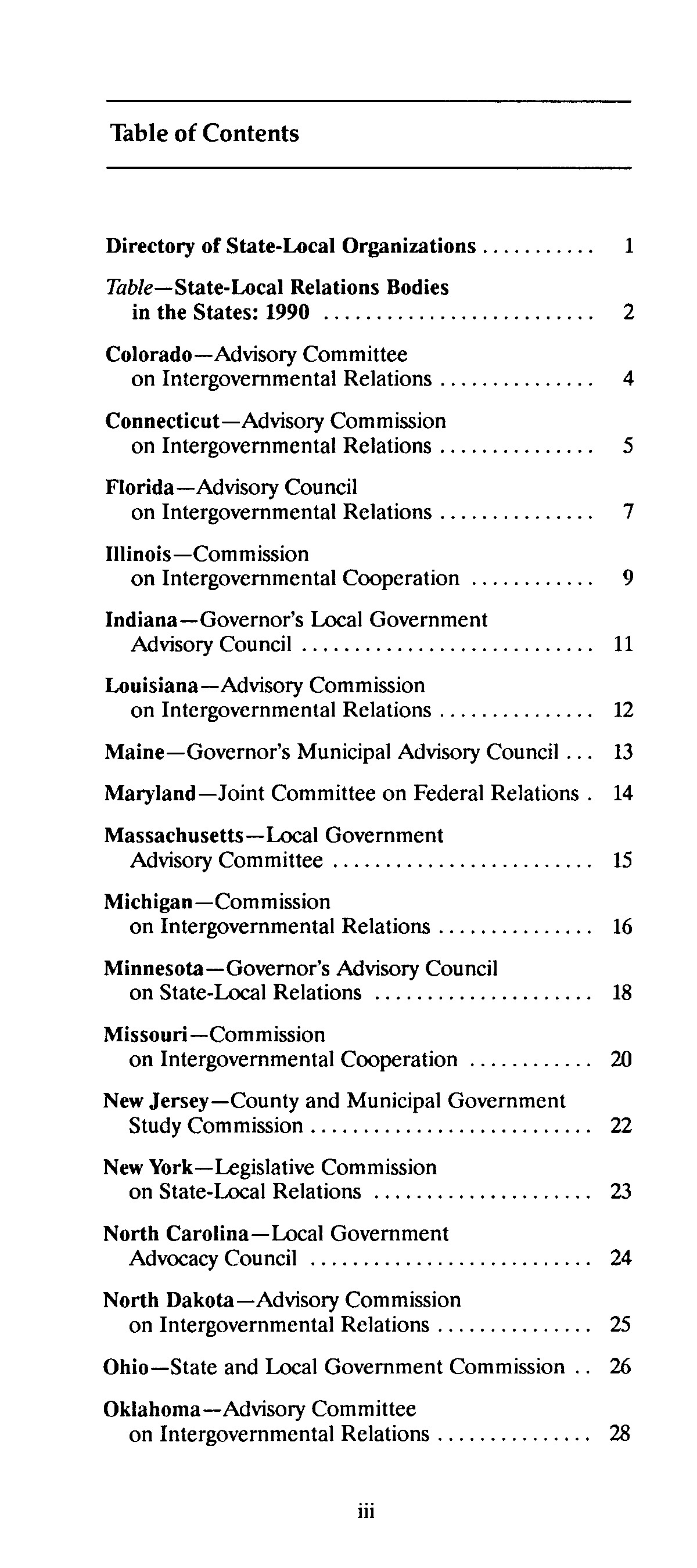 Directory of state-local relations organizations : the ACIR counterparts                                                                                                      III