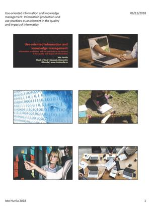 Use-Oriented Information and Knowledge Management: Information Production and Use Practices as an Element in the Quality and Impact of Information