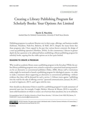 Creating a Library Publishing Program for Scholarly Books: Your Options Are Limited