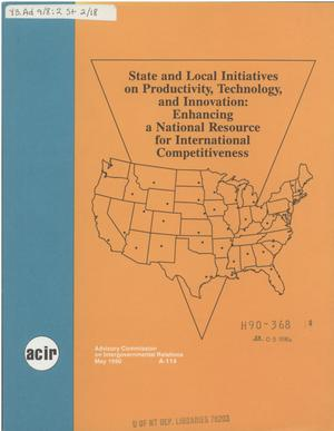 Primary view of object titled 'State and local initiatives on productivity, technology, and innovation : enhancing a national resource for international competitiveness'.