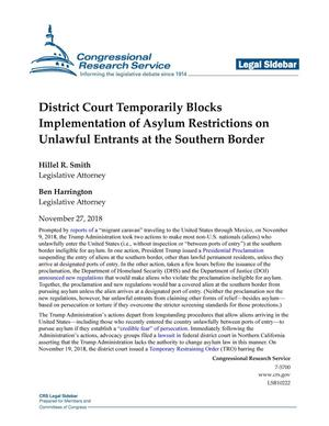 Primary view of object titled 'District Court Temporarily Blocks Implementation of Asylum Restrictions on Unlawful Entrants at the Southern Border'.