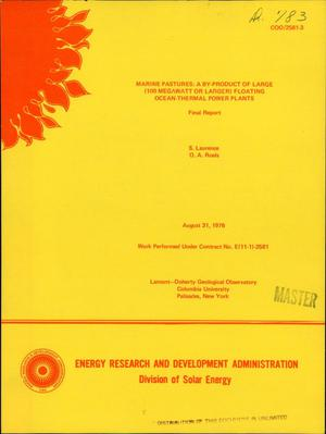 Primary view of Marine pastures: a by-product of large (100 megawatt or larger) floating ocean-thermal power plants. Final report