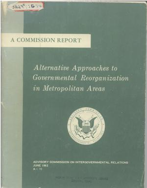 Primary view of object titled 'Alternative approaches to governmental reorganization in metropolitan areas'.