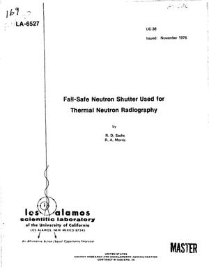 Primary view of object titled 'Fail-safe neutron shutter used for thermal neutron radiography'.