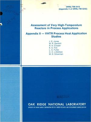 Primary view of object titled 'Assessment of very high-temperature reactors in process applications. Appendix II. VHTR process heat application studies'.