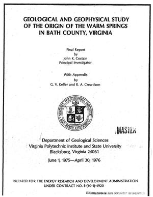 Primary view of Geological and geophysical study of the origin of the Warm Springs in Bath County, Virginia. Final report, June 1, 1975--April 30, 1976