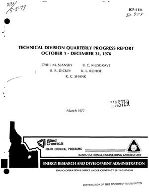 Primary view of object titled 'Technical Division quarterly progress report, October 1--December 31, 1976'.