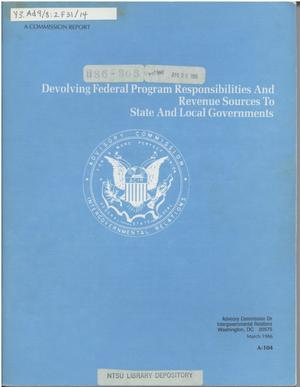 Primary view of object titled 'Devolving federal program responsibilities and revenue sources to state and local governments'.