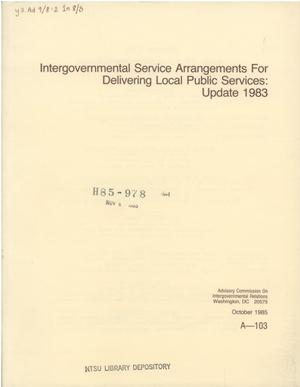 Primary view of object titled 'Intergovernmental service arrangements for delivering local public services : update 1983 : a report to the U.S. Department of Housing and Urban Development'.