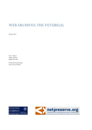 Primary view of object titled 'Web Archives: The Future(s)'.