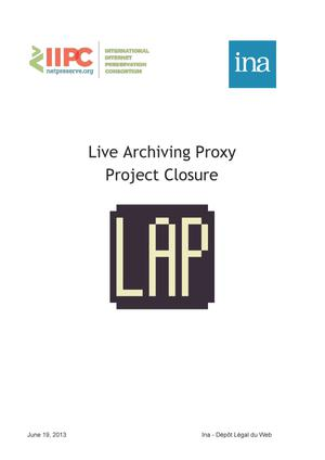 Primary view of object titled 'Live Archiving Proxy Project Closure'.