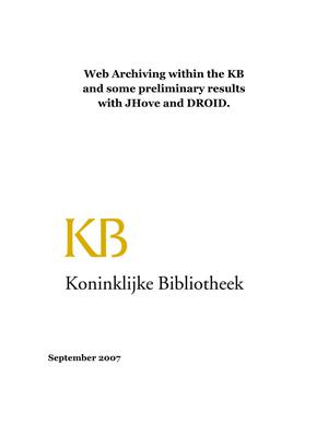 Primary view of Web Archiving within the KB and some preliminary results with JHove and DROID