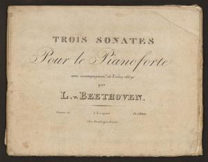 Primary view of Trois sonates pour le pianoforte avec accompagnemt, de violon obligé, oeuvre 12