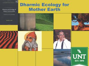 Primary view of object titled 'Dharmic Ecology for Mother Earth'.