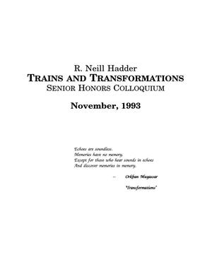 Trains and Transformations