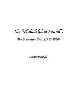 "The ""Philadelphia Sound"": The Formative Years (1912-1920)"