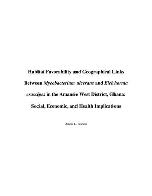 Habit Favorability and Geographical Links Between Mycobacterium ulcerans and Eichhornia crasspies in the Amansie West District, Ghana: Social, Economic, and Health Implications