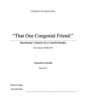 "Primary view of object titled '""That One Congenial Friend:"" Hawthorne's Search for a Careful Reader'."