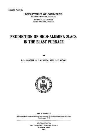 Primary view of object titled 'Production of High-Alumina Slags in the Blast Furnace'.