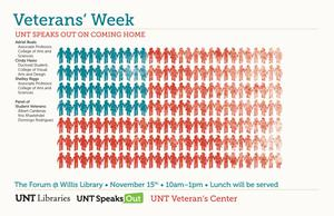 Primary view of object titled 'Veterans' Week: UNT Speaks Out on Coming Home'.
