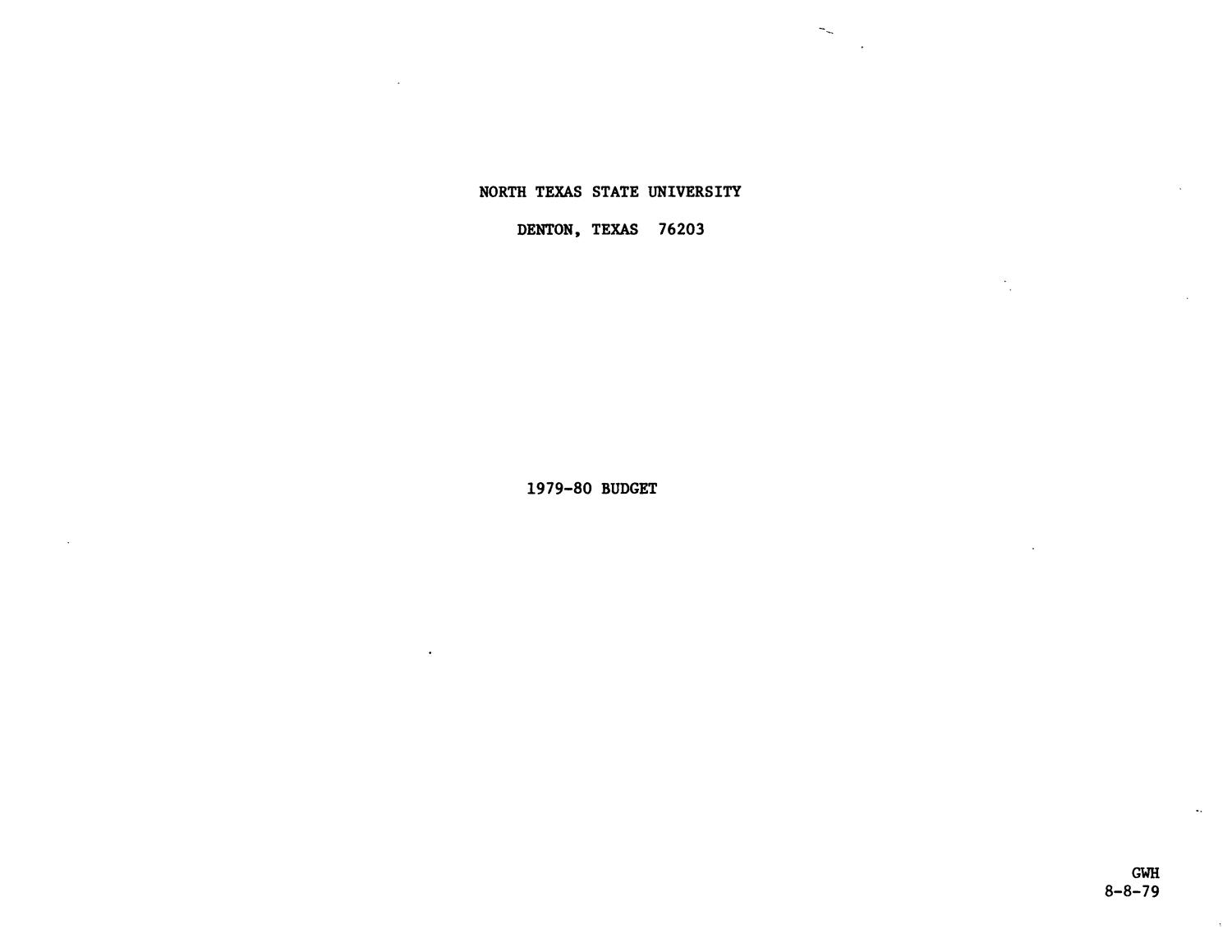 North Texas State University Budget: 1979-1980                                                                                                      Title Page