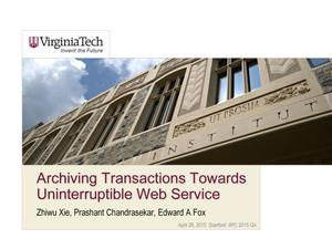 Primary view of Archiving Transactions Towards Uninterruptible Web Service