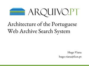 Primary view of Architecture of the Portuguese Web Archive Search System