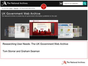 Primary view of object titled 'Researching User Needs: The UK Government Web Archive'.