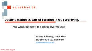 Primary view of Documentation as Part of Curation in Web Archiving