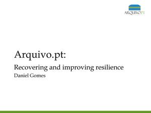 Primary view of Arquivo.pt: Recovering and Improving Resilience