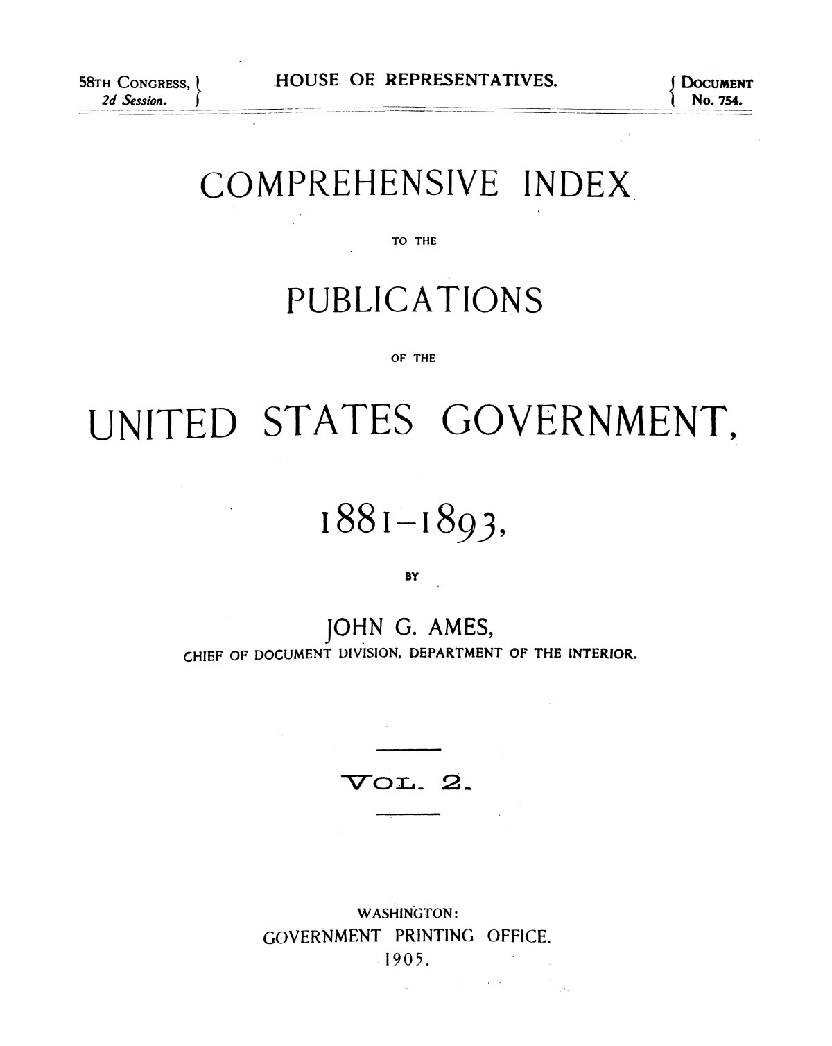 Comprehensive Index to the Publications of the United States Government, 1881-1893, Vol. 2.                                                                                                      TP