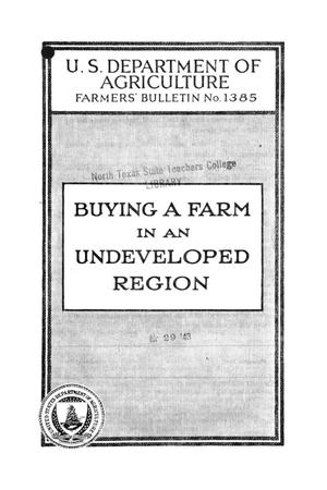 Buying a farm in an undeveloped region.
