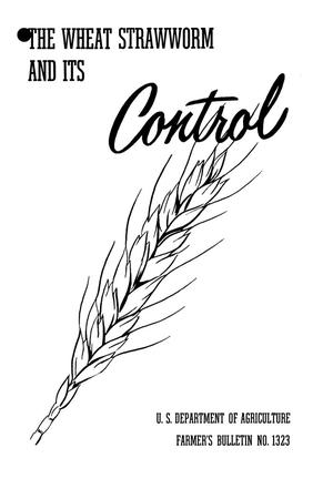 The wheat strawworm and its control.