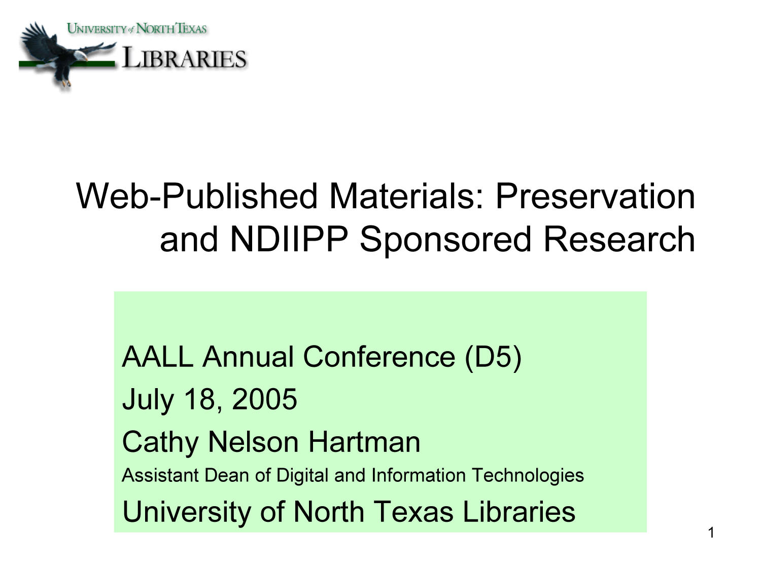 Web-Published Materials: Preservation and NDIIPP Sponsored Research                                                                                                      [Sequence #]: 1 of 8